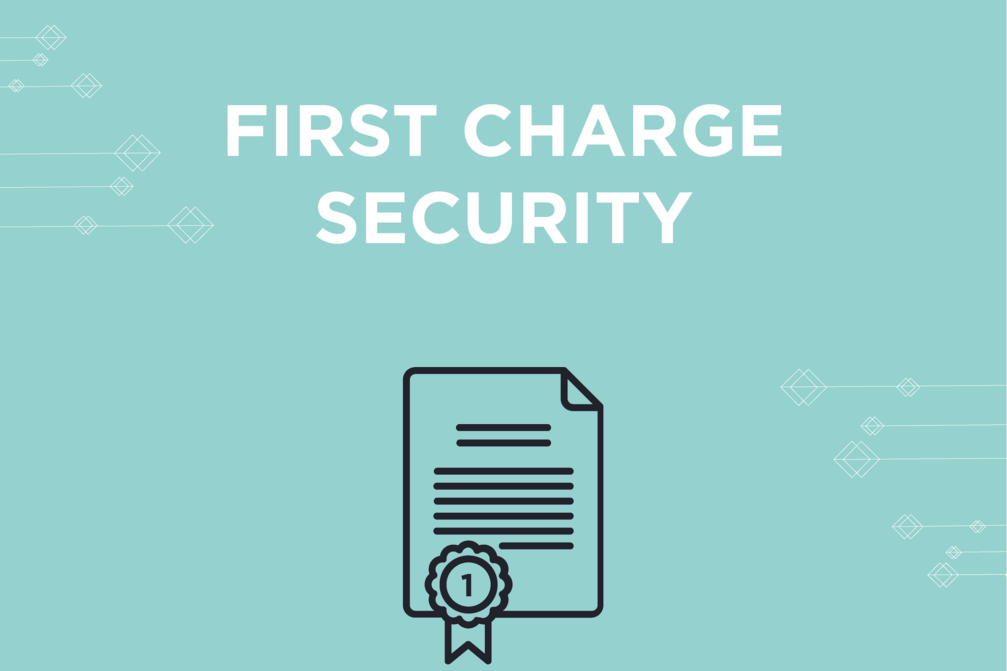 What is First Charge Security?